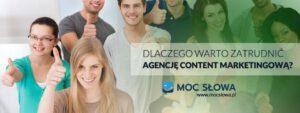 Read more about the article DLACZEGO WARTO ZATRUDNIĆ AGENCJĘ CONTENT MARKETINGOWĄ?