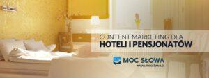 Read more about the article CONTENT MARKETING DLA HOTELI I PENSJONATÓW
