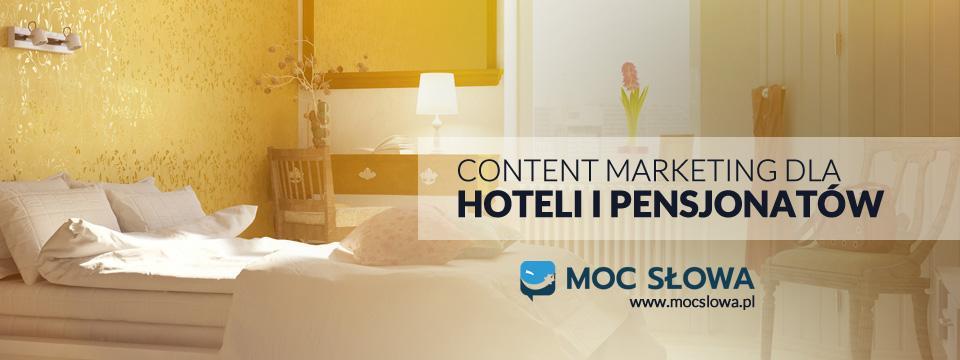 You are currently viewing CONTENT MARKETING DLA HOTELI I PENSJONATÓW