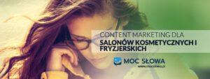 Read more about the article CONTENT MARKETING DLA SALONÓW KOSMETYCZNYCH I FRYZJERSKICH