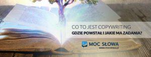 Read more about the article CO TO JEST COPYWRITING, GDZIE POWSTAŁ I JAKIE MA ZADANIA?
