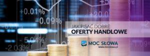 Read more about the article JAK PISAĆ DOBRE OFERTY HANDLOWE?