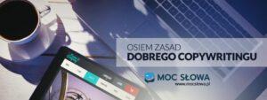 Read more about the article 8 ZASAD DOBREGO COPYWRITINGU
