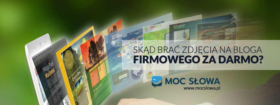 You are currently viewing SKĄD BRAĆ ZDJĘCIA NA BLOGA FIRMOWEGO ZA DARMO?